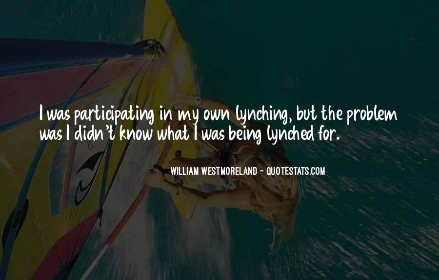 Westmoreland Quotes #1862808