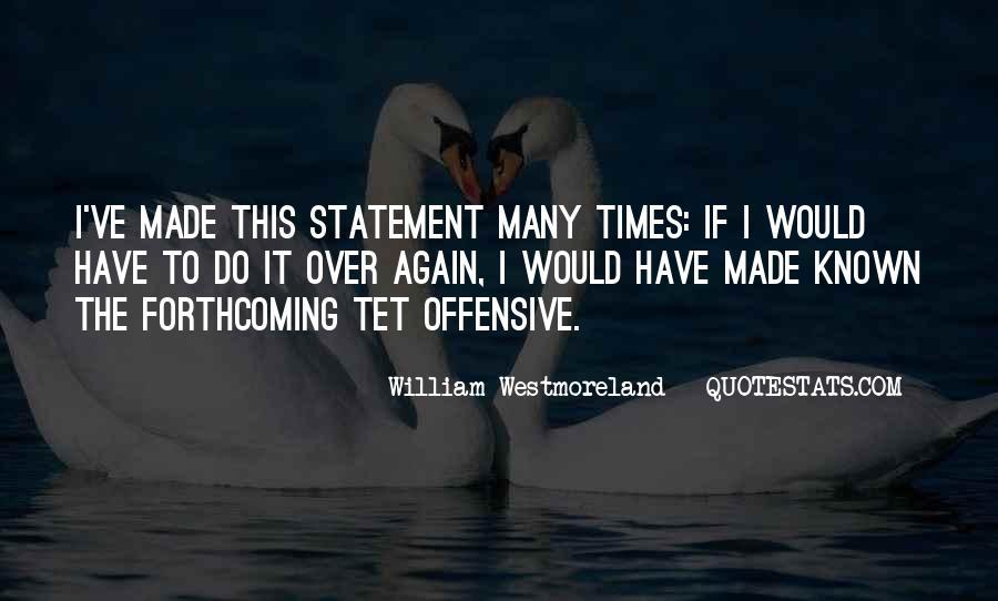 Westmoreland Quotes #509750
