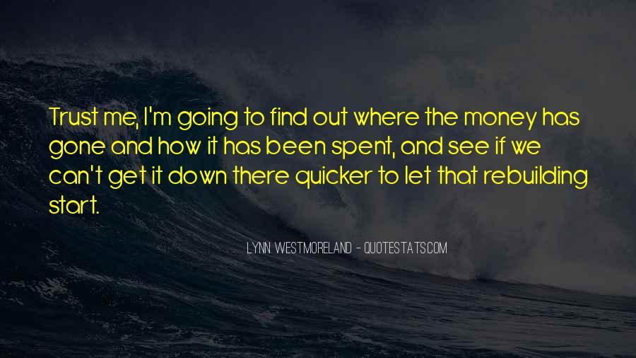 Westmoreland Quotes #585269