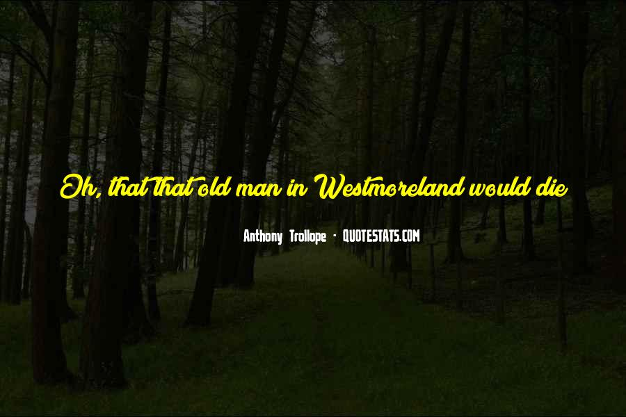Westmoreland Quotes #668319