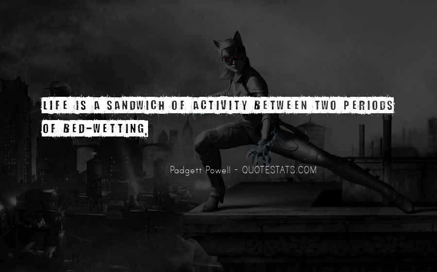 Wetting Quotes #1329282