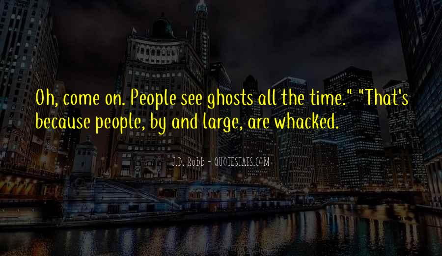 Whacked Out Quotes #1310146