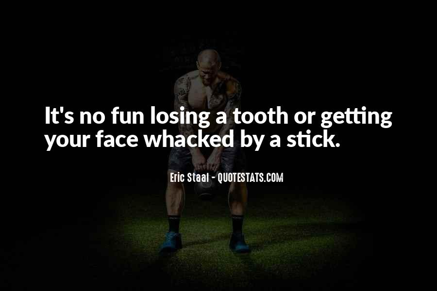 Whacked Out Quotes #1390859