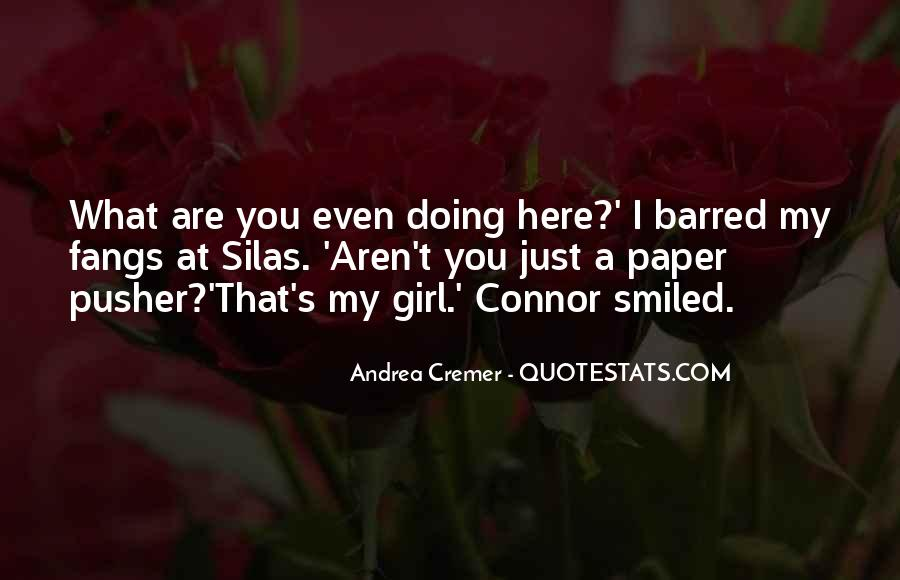 What Are You Doing Here Quotes #1341807