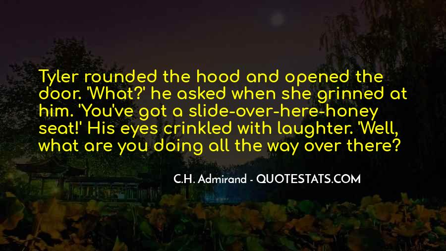 What Are You Doing Here Quotes #281866