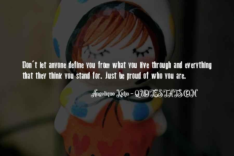 What Are You Proud Of Quotes #1402978
