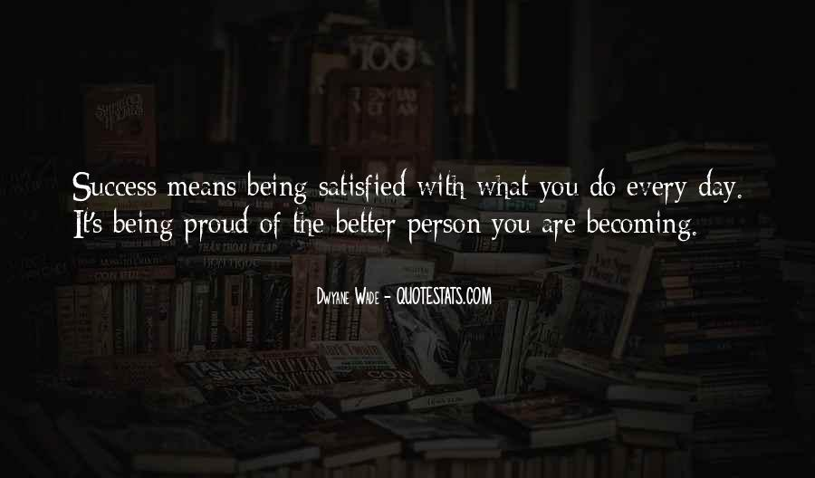 What Are You Proud Of Quotes #1412120