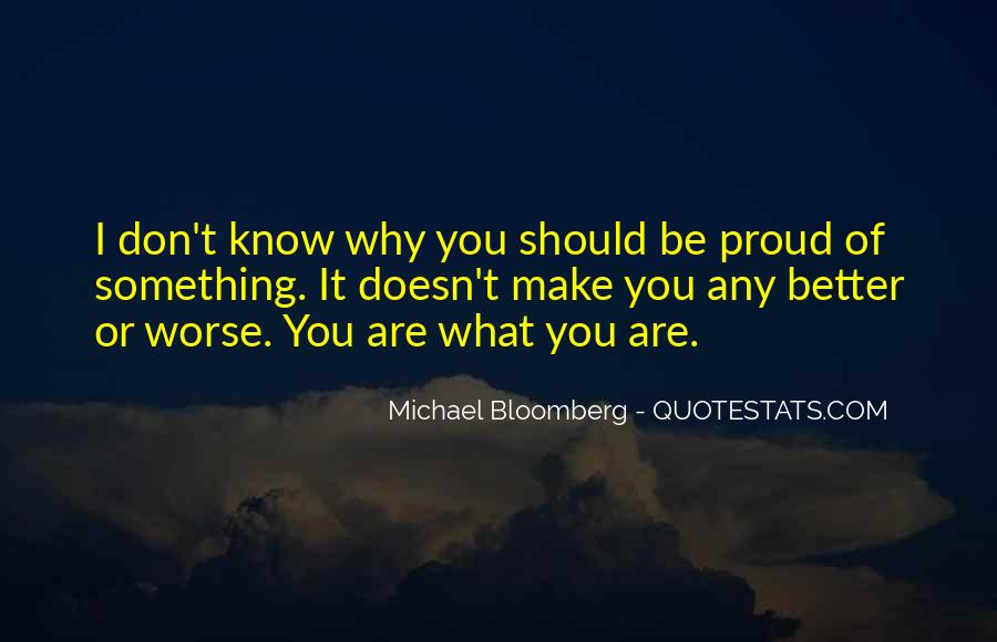 What Are You Proud Of Quotes #954625