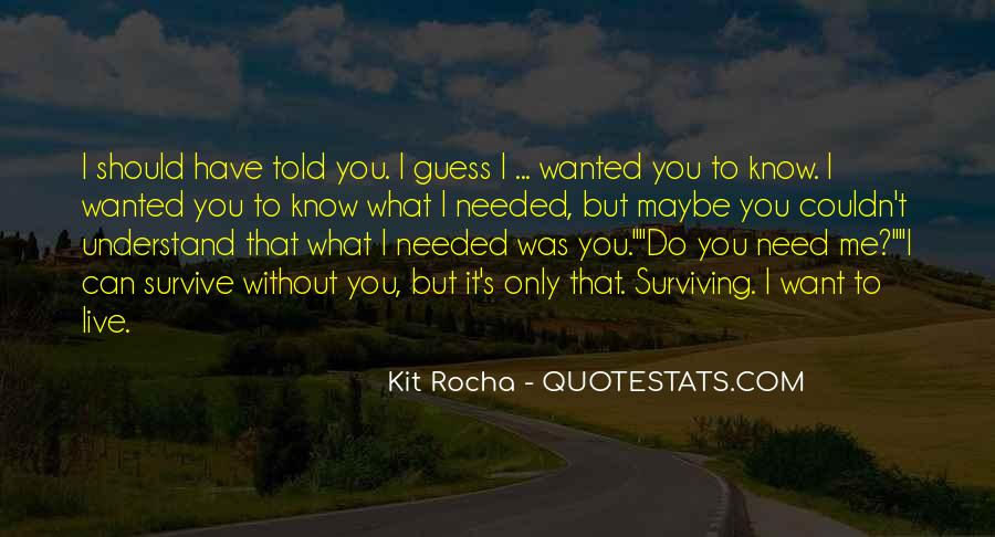 What Can I Do Without You Quotes #1118729