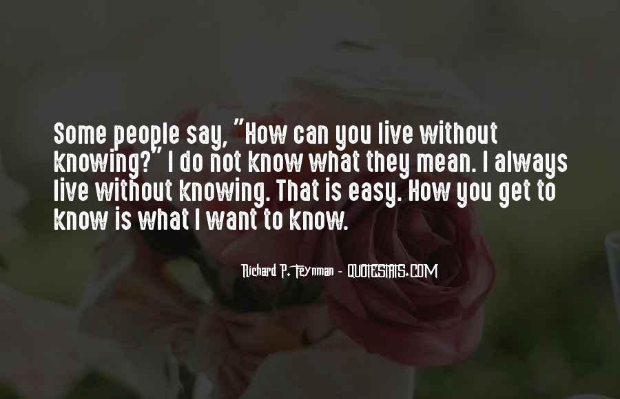 What Can I Do Without You Quotes #247542