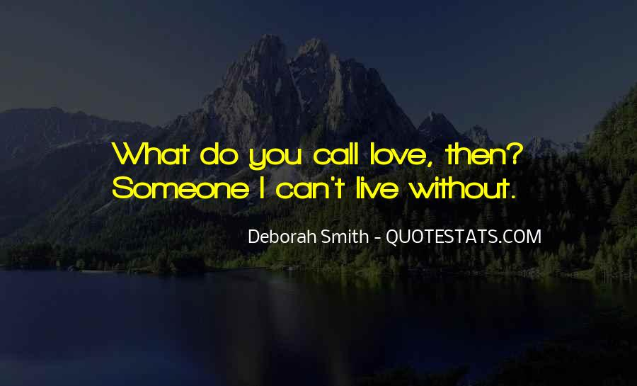 What Can I Do Without You Quotes #310703