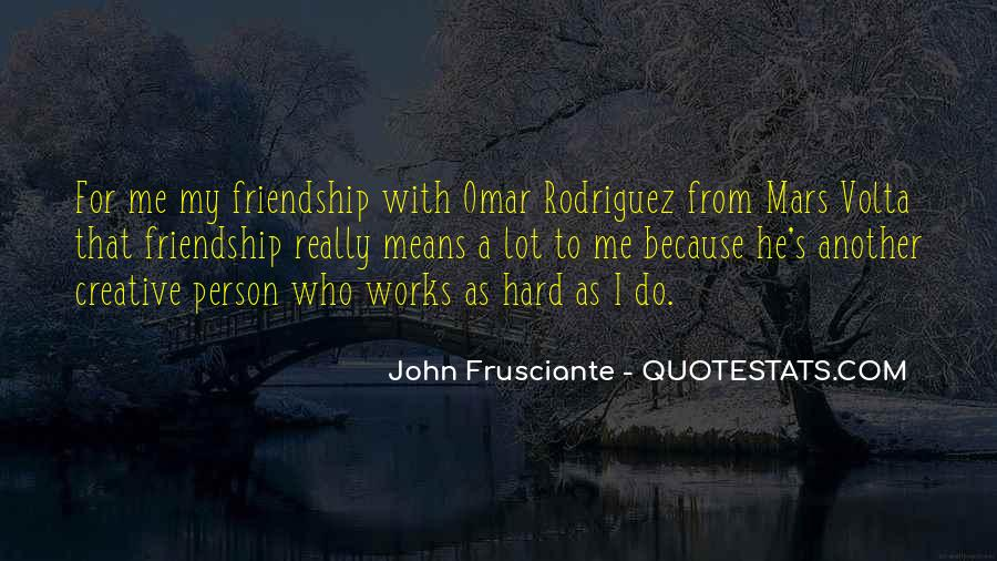 What Does Friendship Means Quotes #759324