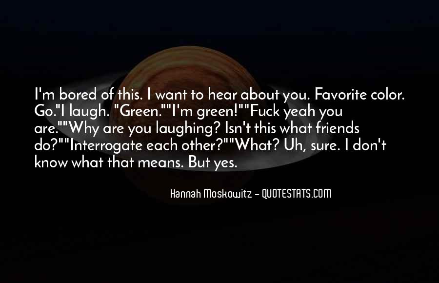 What Friends Don't Do Quotes #1124366