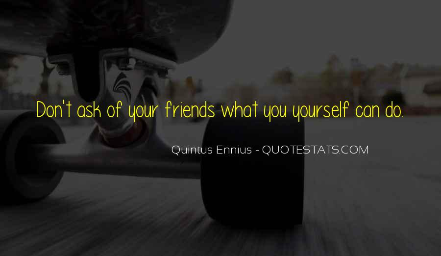 What Friends Don't Do Quotes #1139699