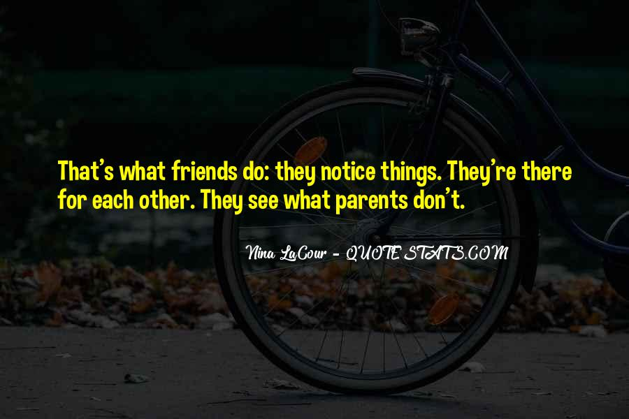 What Friends Don't Do Quotes #510631