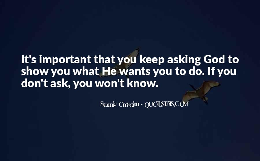 What God Wants You To Know Quotes #107754