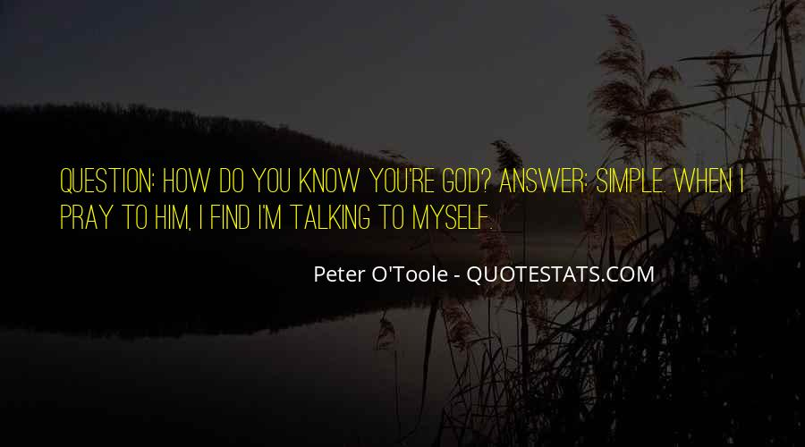 What God Wants You To Know Quotes #15319