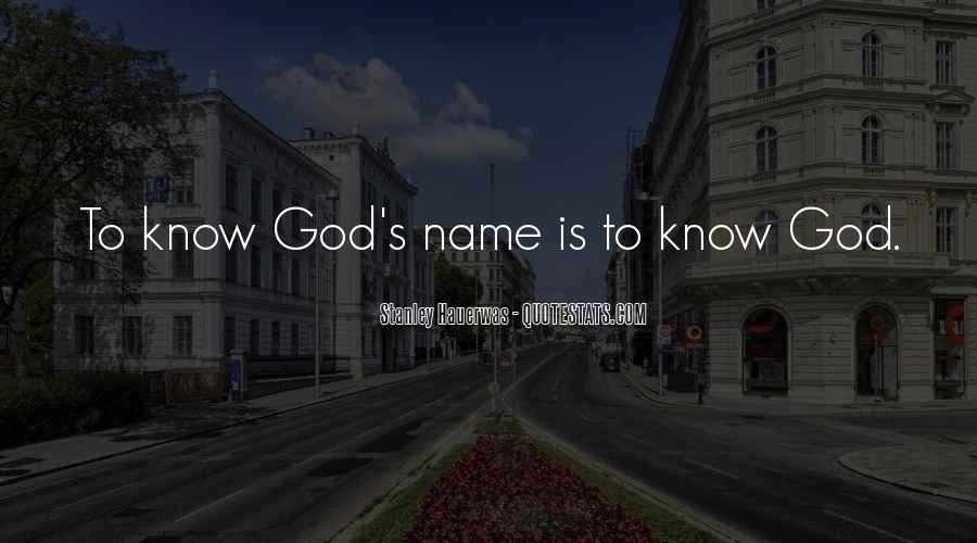 What God Wants You To Know Quotes #5128
