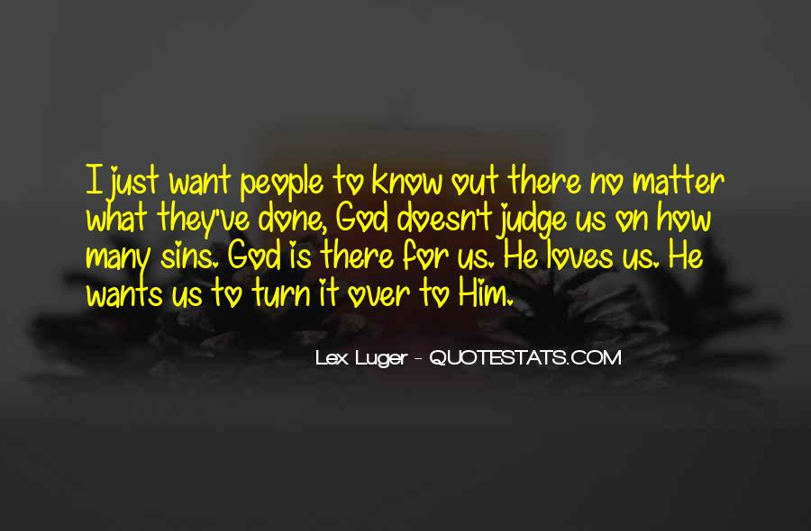 What God Wants You To Know Quotes #5737