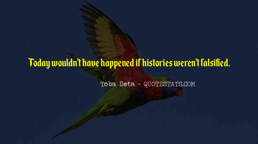 What Happened Today Quotes #1008272