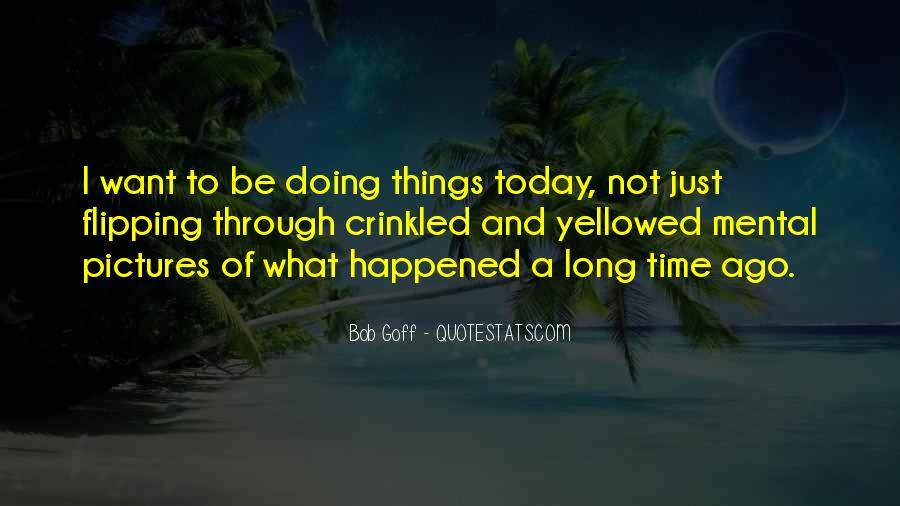 What Happened Today Quotes #119040