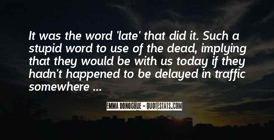 What Happened Today Quotes #1272865