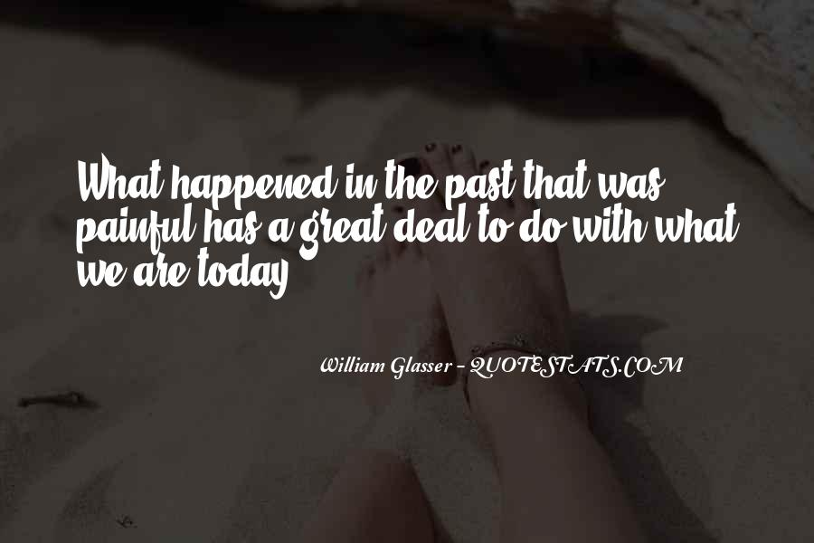 What Happened Today Quotes #1305925