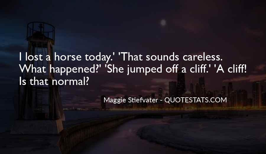 What Happened Today Quotes #1314561