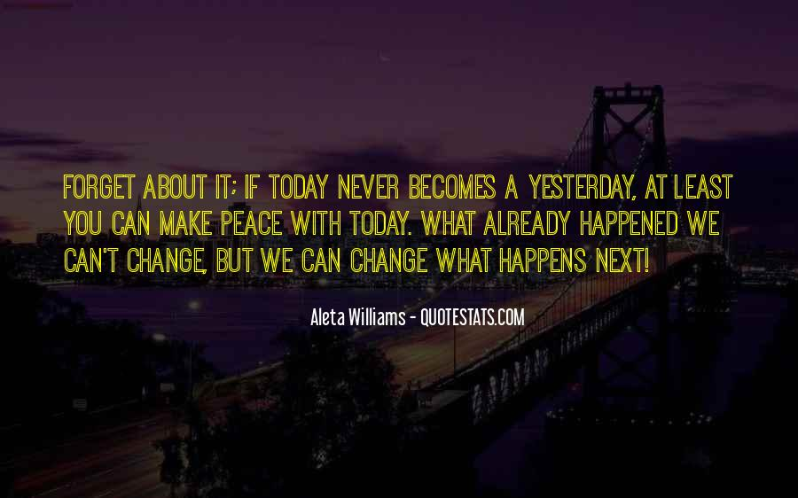 What Happened Today Quotes #1352628