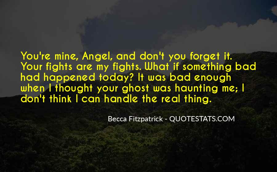 What Happened Today Quotes #1360526