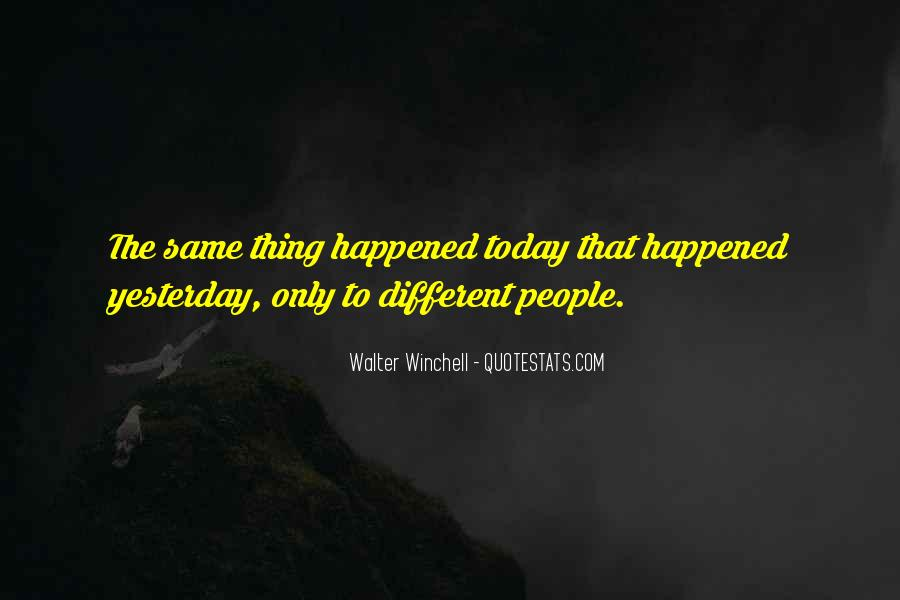 What Happened Today Quotes #1555790