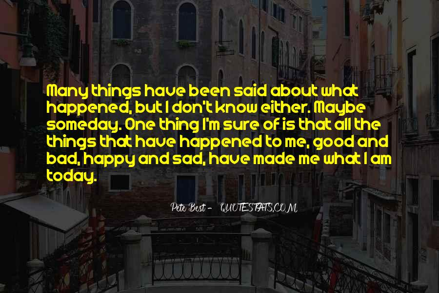 What Happened Today Quotes #1589986