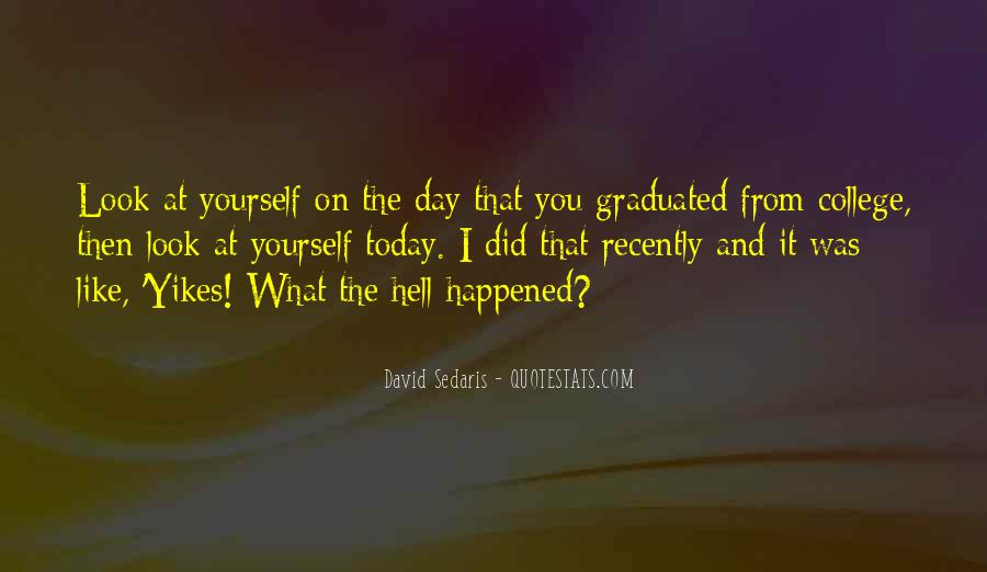 What Happened Today Quotes #226930