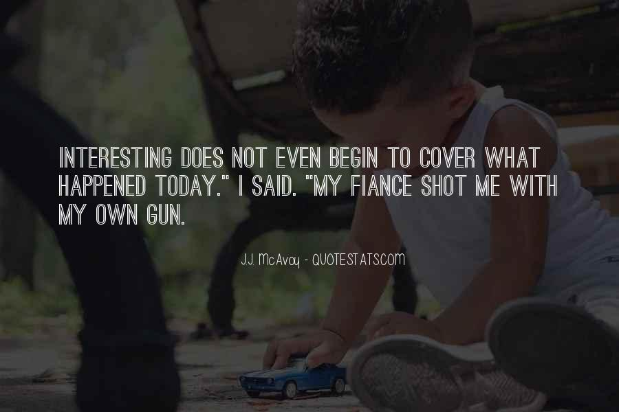 What Happened Today Quotes #277545