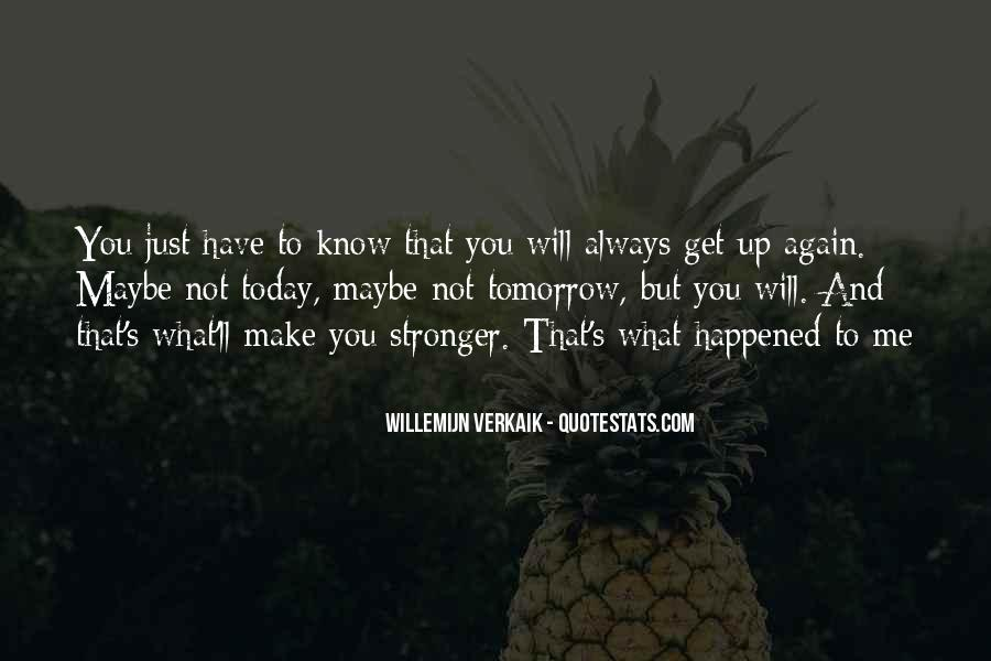 What Happened Today Quotes #282323