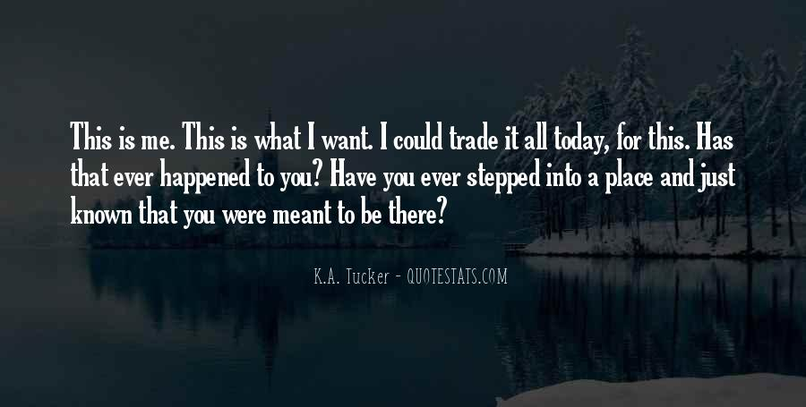 What Happened Today Quotes #418861