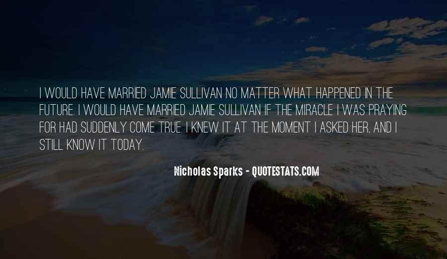 What Happened Today Quotes #501641