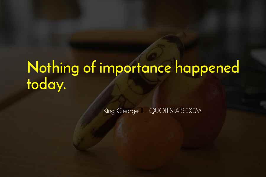 What Happened Today Quotes #557740