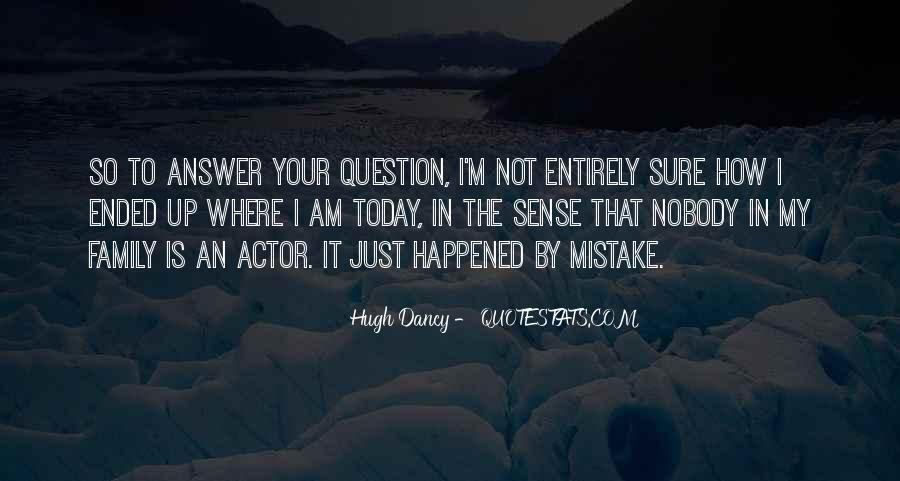 What Happened Today Quotes #730487