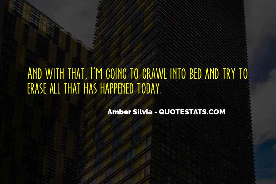 What Happened Today Quotes #755290