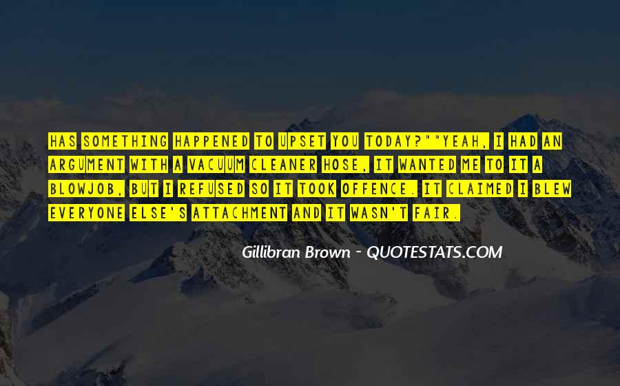 What Happened Today Quotes #789388