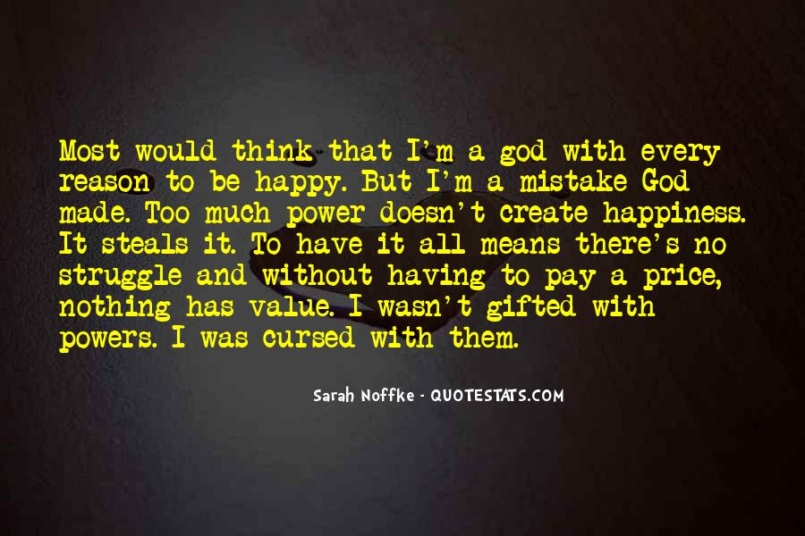 What Happiness Means To Me Quotes #169485