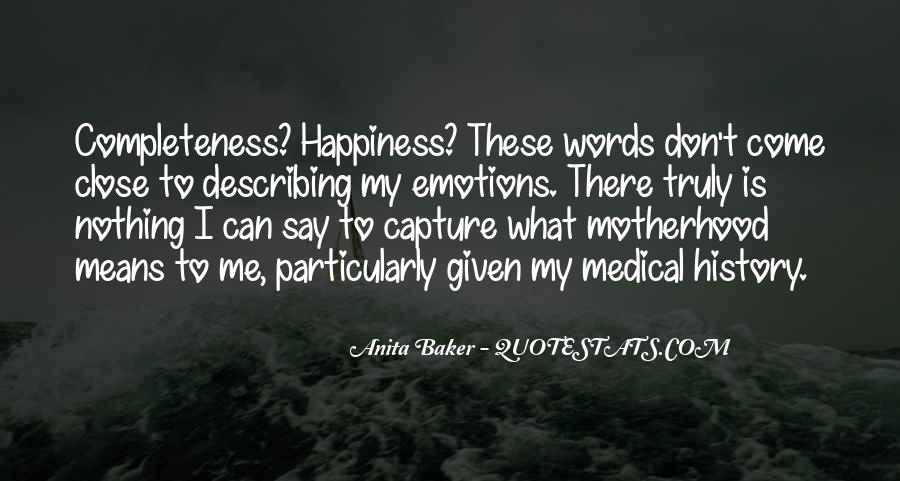 What Happiness Means To Me Quotes #1819120