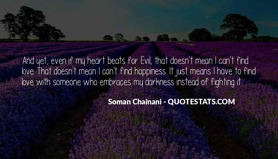 What Happiness Means To Me Quotes #191582