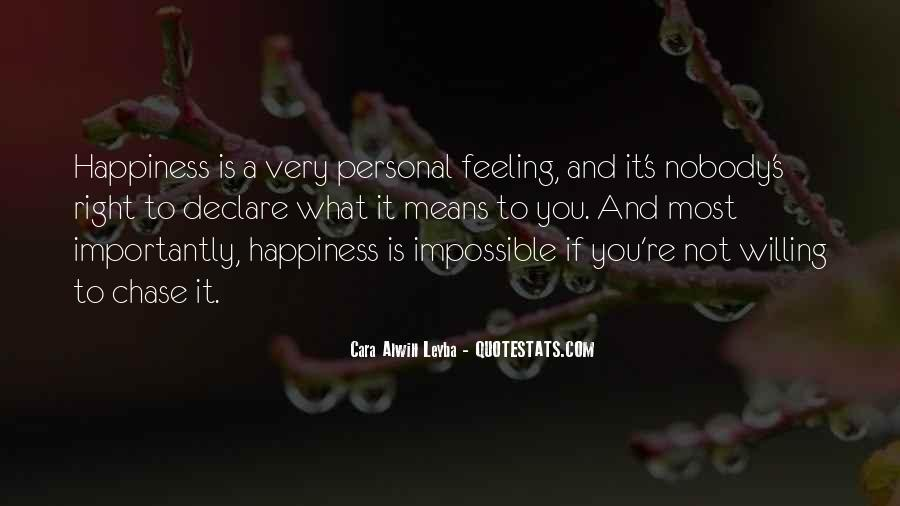 What Happiness Means To Me Quotes #195946