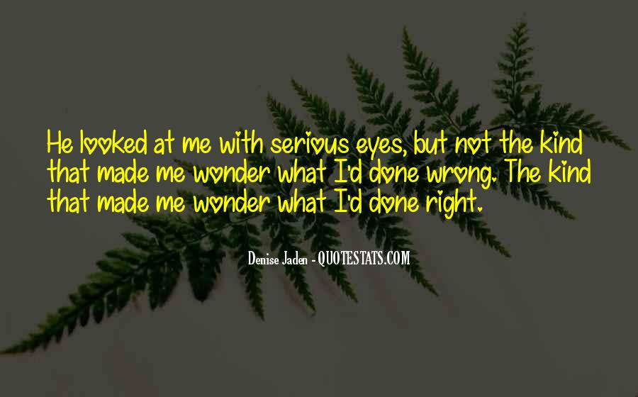 What I've Done Wrong Quotes #859466