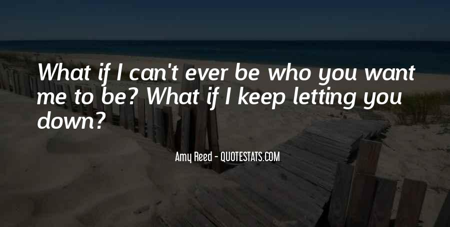 What If I Love You Quotes #232525