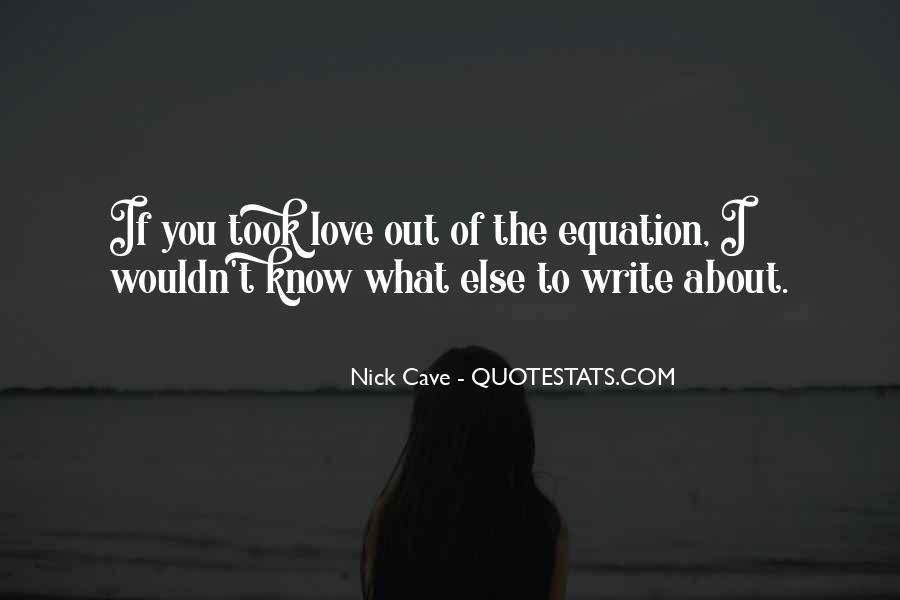 What If I Love You Quotes #308299
