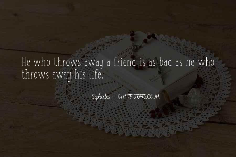 What Is A Bad Friend Quotes #286809