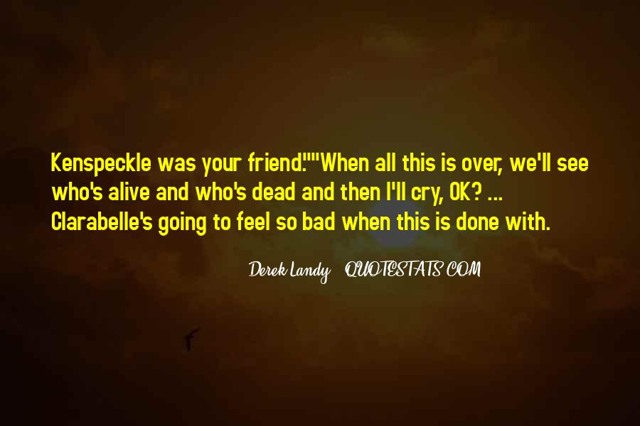 What Is A Bad Friend Quotes #371452